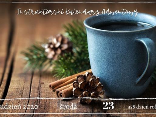 Instruktorski Kalendarz Adwentowy - 23 grudnia 2020