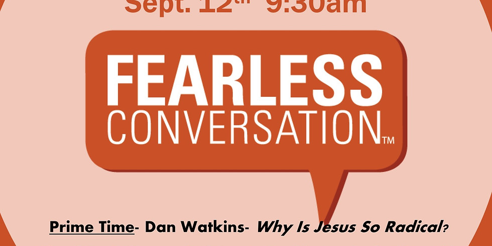 Small Group Fearless Conversations