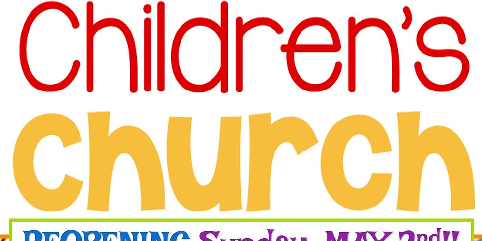 Children's Church Reopening