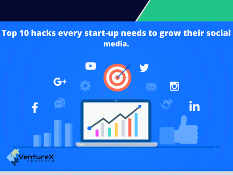 Top 10 Hacks Every Start-Up Needs to Grow Their Social Media.