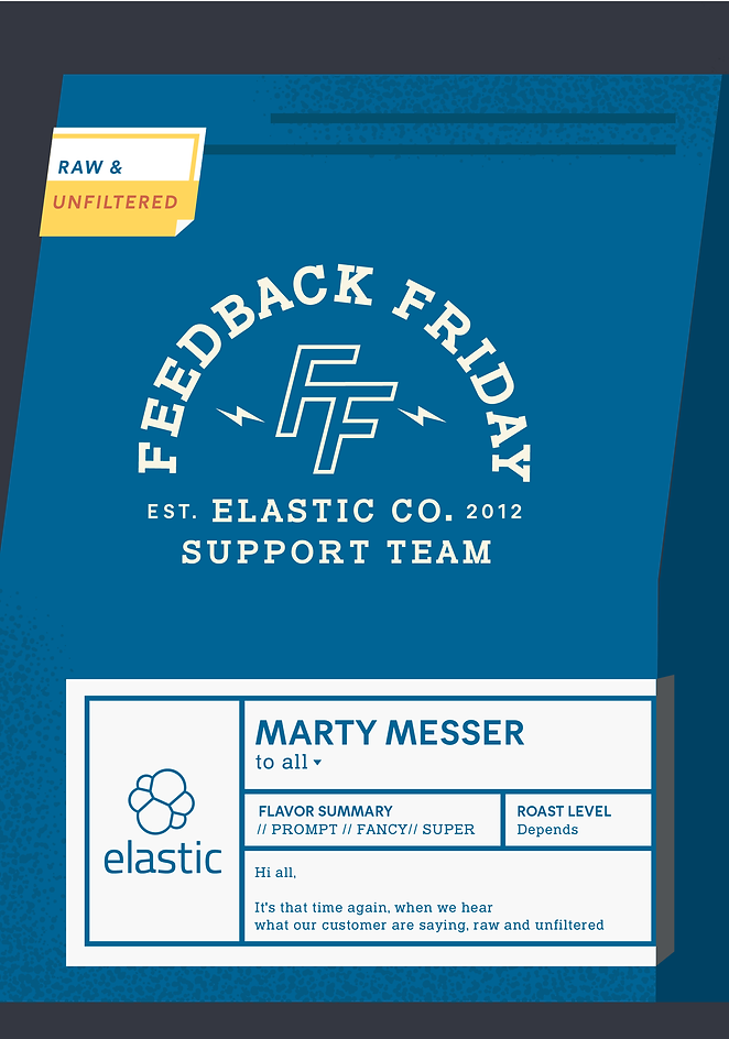Elastic Feedback Friday
