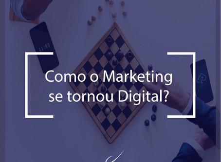 Como o Marketing se tornou Digital?