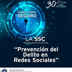 """UNIVERSIDAD CME PLÁTICA SOBRE """"PREVENCIÓN DEL DELITO EN REDES SOCIALES""""."""