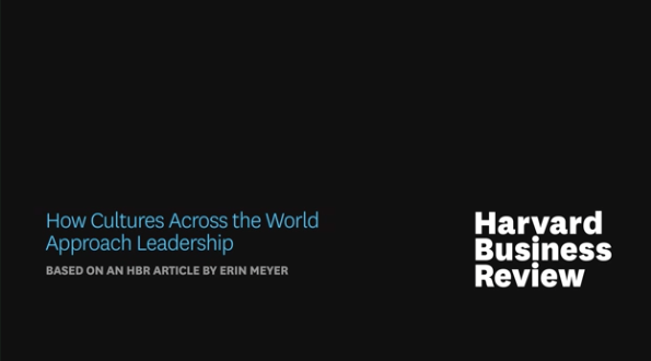 How Cultures Across the World Approach Leadership, video by Erin Meyer