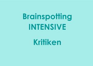 Brainspotting Intensive Kritiken