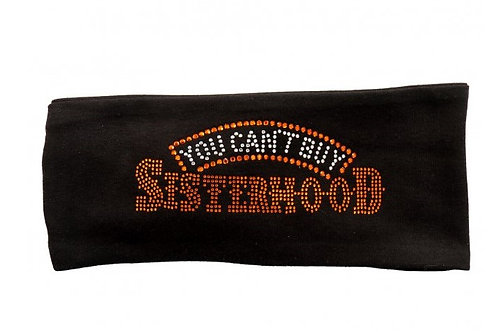 """YOU CAN'T BUY SISTERHOOD"" BLING  HEAD WRAP"