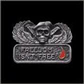 FREEDOM ISN'T FREE PIN