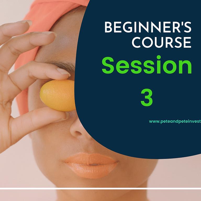Beginner's Course   Stock Market   C1   Session 3
