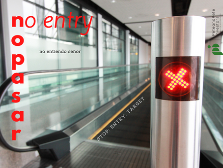 No Entry; No Pasar!