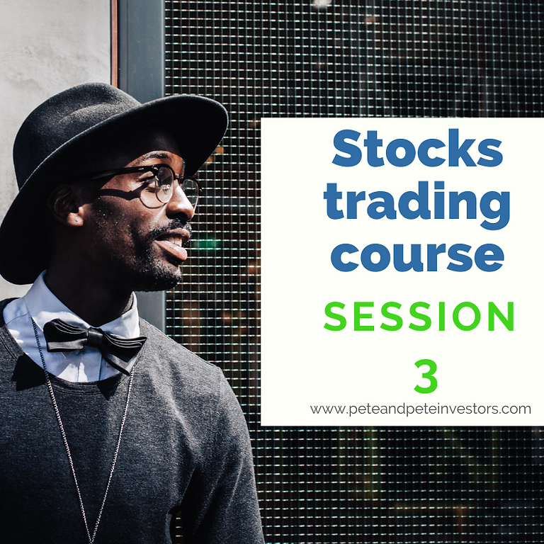 Stocks Trading Course   C7   Session 3