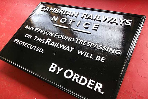 Cambrian Railways Trespass Sign