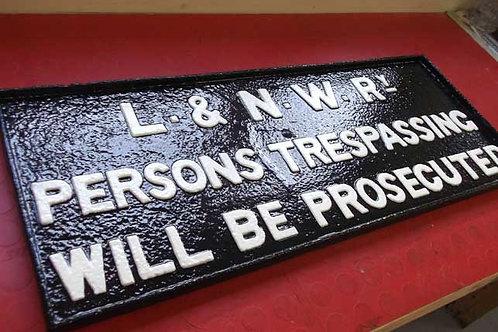 L. & N. W. Rly Trespass Sign
