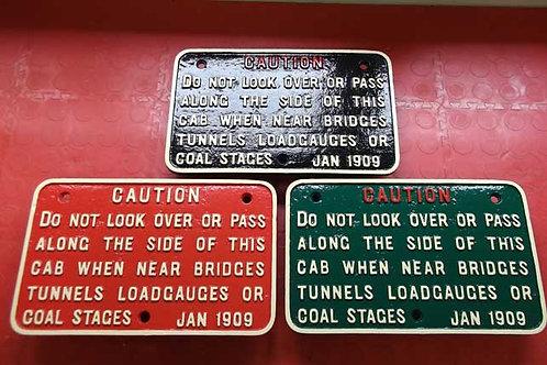 G W R Cab Crew Warning Sign