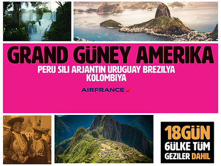 Grand Güney Amerika Turları
