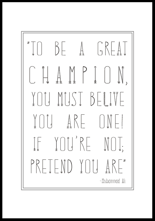 To be a great champion.. plakat