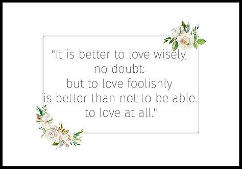 It´s better to love.. citatplakat