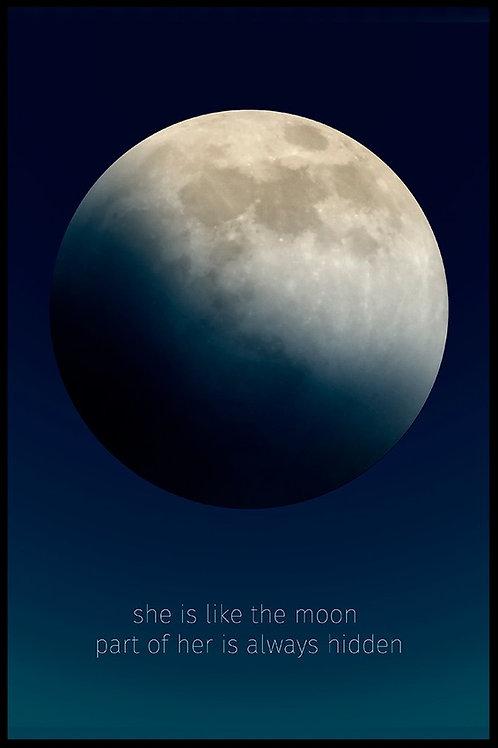 She is like the moon