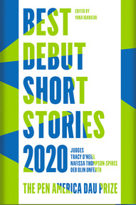 Book Review: BEST DEBUT STORIES 2020: THE PEN AMERICA DAU PRIZE