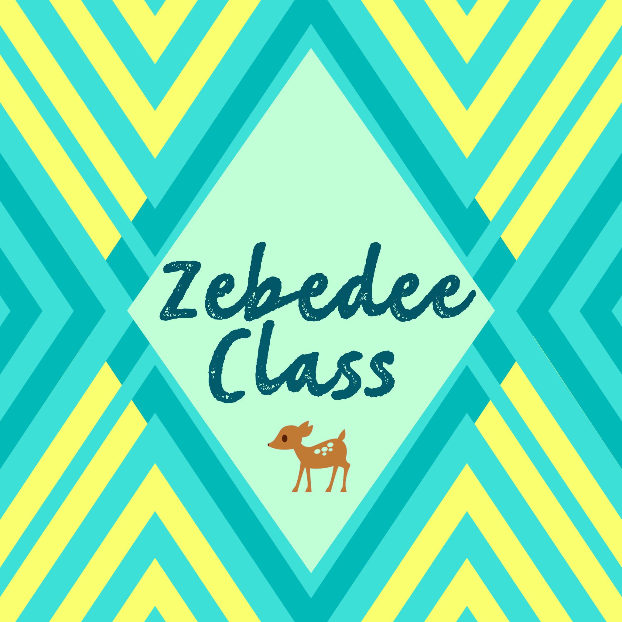 Zebedee Class Wed. 10:45 am. Autumn Term