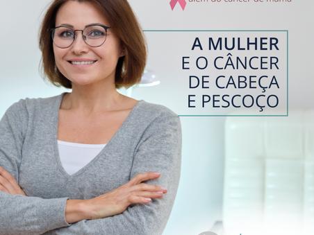 Outubro Rosa além do câncer de mama: a mulher e o câncer de cabeça e pescoço