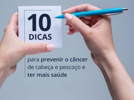 Dez dicas para prevenir o câncer de cabeça e pescoço e ter mais saúde