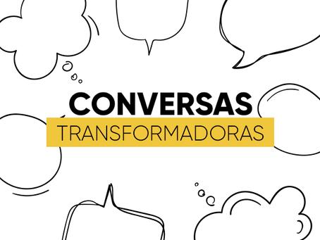Conversas Transformadoras | Maikel Rosa