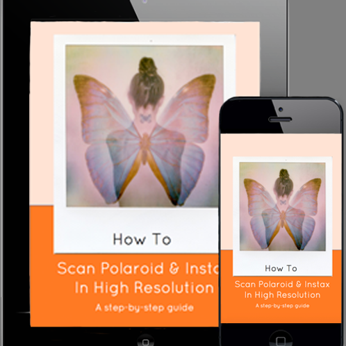 How To Scan Polaroid & Instax In High Resolution Ebook