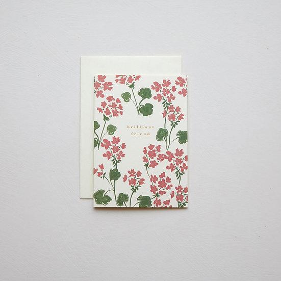 'Brilliant friend', Geranium card