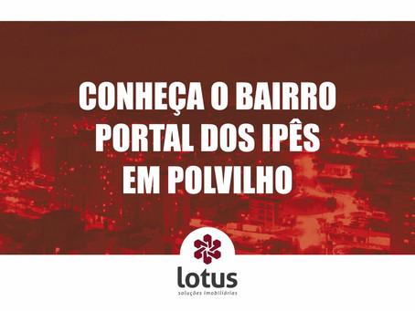Conheça o bairro Portal dos Ipês em Polvilho