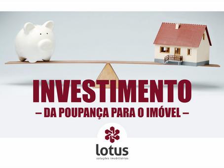 Investimento – da poupança para o imóvel
