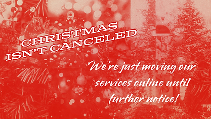 christmas_isn_t_canceled announcement.pn