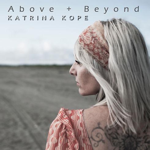 Katrina Solo - Above and Beyond - Single