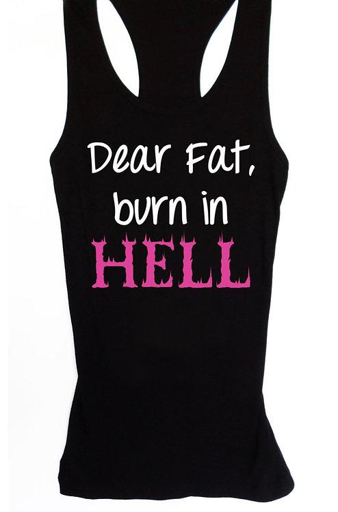 Dear Fat Burn in Hell Women's Workout Tank Fitted