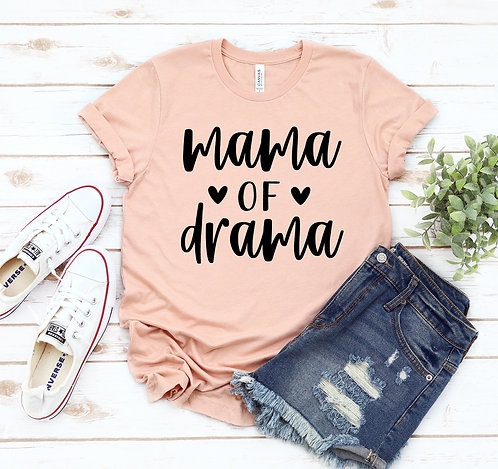 Mama Of Drama T-shirt
