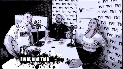 Fight&Talk #72 Michaela Isizzu