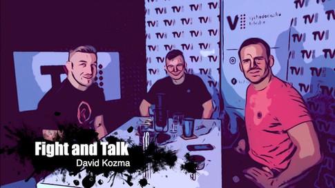 Fight&Talk #61 David Kozma