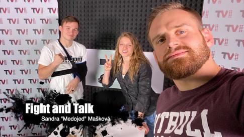 """Fight&Talk #55 Sandra """"Medojed"""" Mašková"""