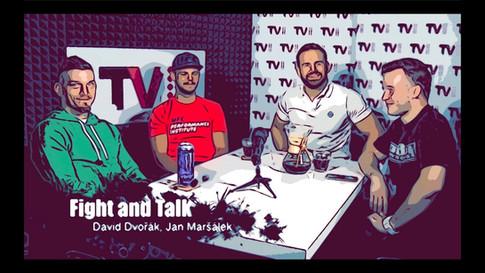 Fight&Talk #57 David Dvořák, Jan Maršálek