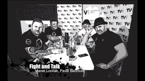Fight&Talk #66 Marek Lončák, Pavel Bechtlold