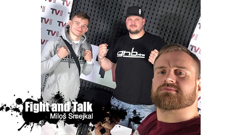 Fight&Talk #53 Miloš Smejkal