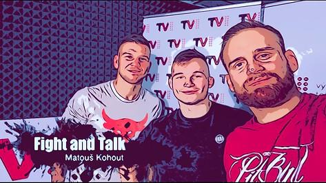 Fight&Talk #60 Matouš Kohout
