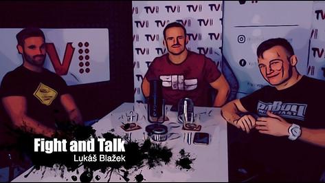 Fight&Talk #62 Lukáš Blažek