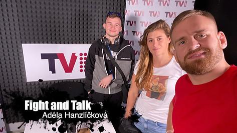 Fight&Talk #56 Adéla Hanzlíčková