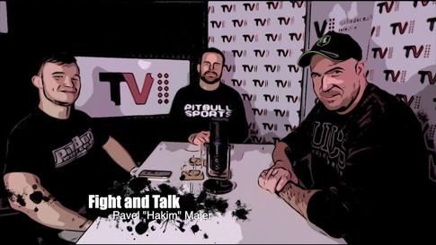 "Fight&Talk #68 Pavel ""Hakim"" Majer"
