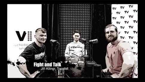 Fight&Talk #75 Jiří Kilingr