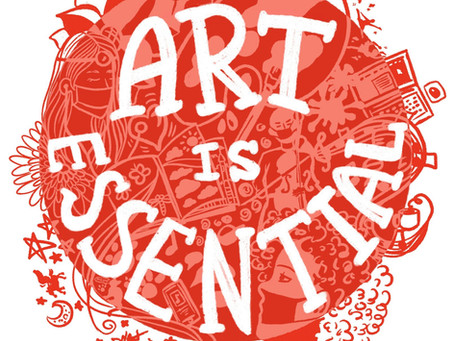 Art is essential, now more than ever.