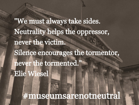 Museums are neutral. Or are they?