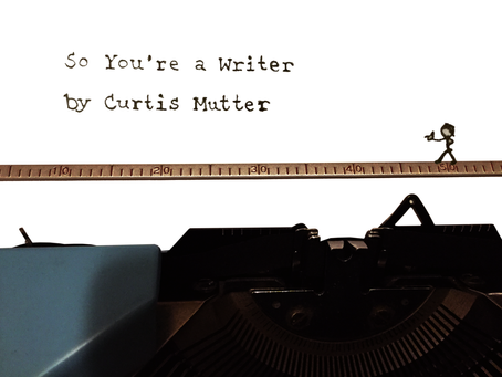 So You're a Writer