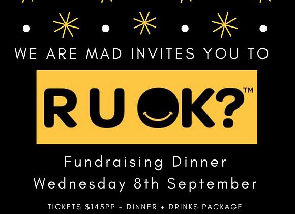 RUOK Fundraising Dinner