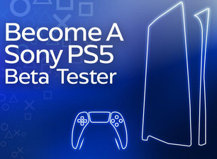 BECOME A PS5 BETA TESTER - LIMITED SPACES AVAILABLE